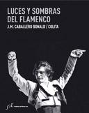 Luces y sombras del flamenco