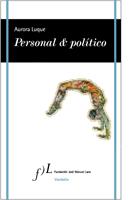 Personal & politico Aurora Luque