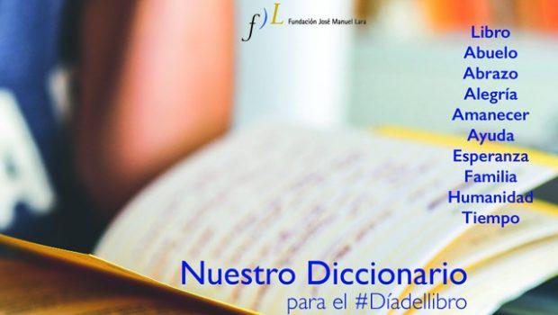 Nuestro Diccionario para el #DíadelLibro: ¿cuál es tu palabra preferida?