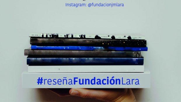 La Fundación José Manuel Lara prosigue con su nuevo certamen 'La reseña del mes'