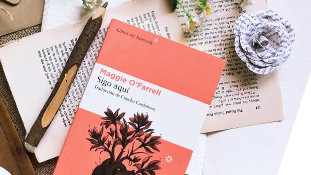 El libro 'Sigo aquí', de Maggie O'Farrell protagoniza el certamen 'La reseña del mes', dedicado a los relatos